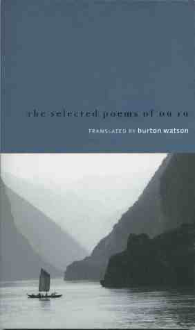 Burton Watson: The Selected Poems of Du Fu